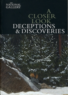 A Closer Look: Deceptions and Discoveries, Paperback / softback Book