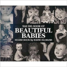 Big Book of Beautiful Babies, Board book Book