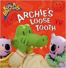 Archie's Loose Tooth, Paperback Book