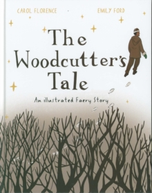 The Woodcutter's Tale, Hardback Book