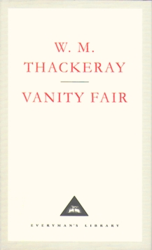 Vanity Fair : A Novel Without a Hero, Hardback Book