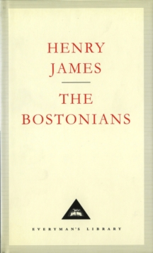 The Bostonians, Hardback Book