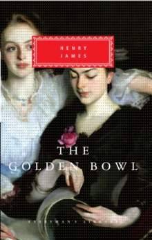 The Golden Bowl, Hardback Book