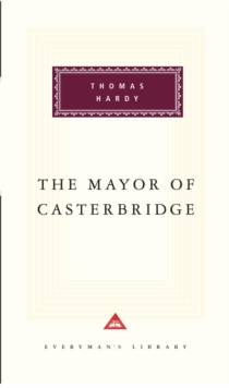 The Mayor Of Casterbridge, Hardback Book