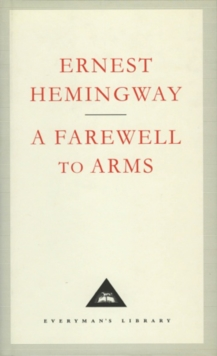 A Farewell To Arms, Hardback Book