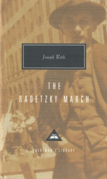 The Radetzky March, Hardback Book