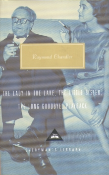 The Lady in the Lake, The Little Sister, The Long Goodbye, Playback : Volume 2, Hardback Book
