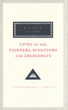Lives Of The Painters, Sculptors And Architects Volume 2, Hardback Book
