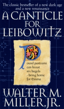A Canticle For Leibowitz : Book One: The Saint Leibowitz Series, Paperback / softback Book