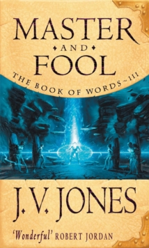 Master And Fool : Book 3 of the Book of Words, Paperback / softback Book