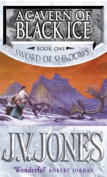 A Cavern Of Black Ice : Book 1 of the Sword of Shadows, Paperback Book