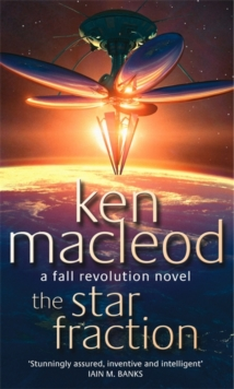 The Star Fraction : Book One: The  Fall Revolution Series, Paperback Book