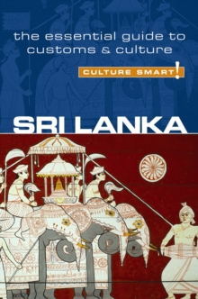 Sri Lanka - Culture Smart! The Essential Guide to Customs & Culture, Paperback / softback Book