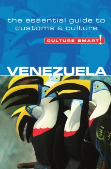 Venezuela - Culture Smart! The Essential Guide to Customs & Culture, Paperback Book