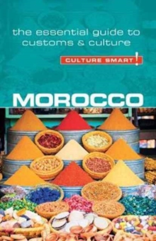 Morocco - Culture Smart! The Essential Guide to Customs & Culture, Paperback / softback Book