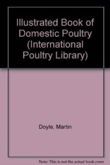 Illustrated Book of Domestic Poultry, Hardback Book