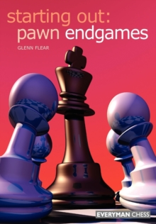 Starting Out: Pawn Endgames, Paperback / softback Book