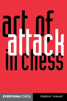 Art of Attack in Chess, Paperback Book