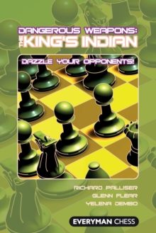 The King's Indian : Dazzle Your Opponents!, Paperback Book