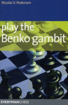Play the Benko Gambit, Paperback / softback Book