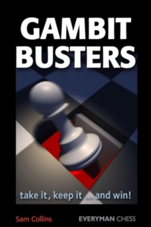 Gambit Busters : Take it, Keep it ... and Win!, Paperback Book
