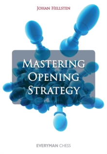 Mastering Opening Strategy, Paperback Book