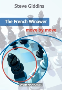 The French Winawer: Move by Move, Paperback Book