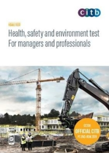 Health, safety and environment test for managers and professionals : GT200/19 DVD, DVD-ROM Book