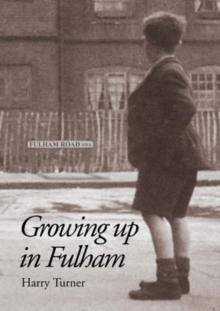 Growing Up in Fulham, Paperback Book