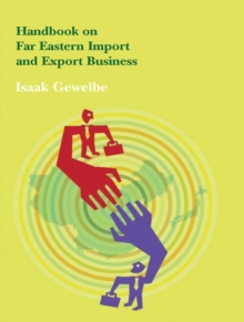 Handbook on Far Eastern Import and Export Business, Paperback / softback Book