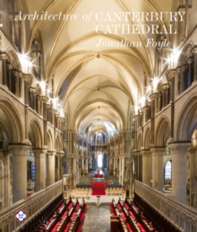 The Architecture of Canterbury Cathedral, Paperback / softback Book