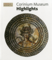 Corinium Museum Highlights, Paperback / softback Book