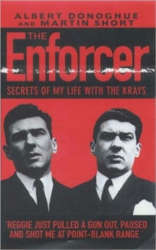 Enforcer, The : Secrets of My Life with the Krays, Paperback / softback Book