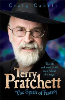 Terry Pratchett - The Spirit of Fantasy, Paperback / softback Book