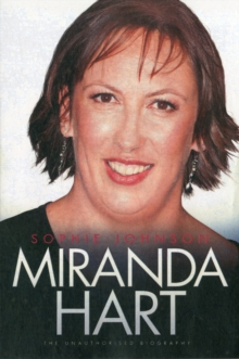 Miranda Hart - the Unauthorised Biography, Paperback Book