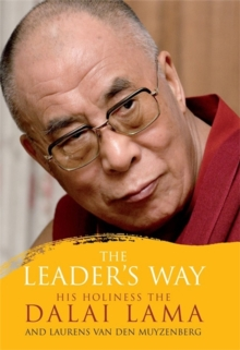 The Leader's Way : Business, Buddhism and Happiness in an Interconnected World, Paperback / softback Book