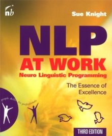 NLP at Work : The Essence of Excellence, Paperback Book