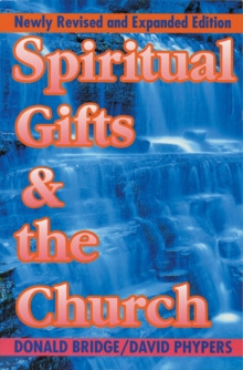 Spiritual Gifts & the Church, Paperback / softback Book