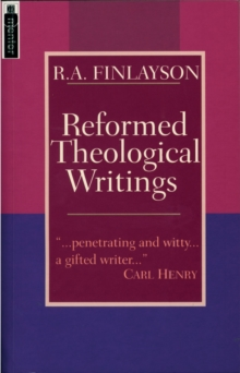 Reformed Theological Writings, Paperback Book