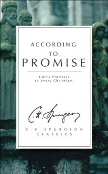 According to Promise : God's Promises to Every Christian, Paperback / softback Book