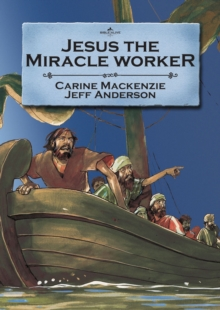 Jesus the Miracle Worker, Paperback / softback Book