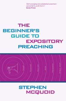 Beginner's Guide to Expository Preaching, Paperback Book