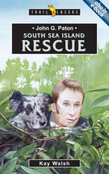 John G. Paton : South Sea Island Rescue, Paperback Book