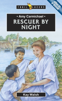 Amy Carmichael : Rescuer By Night, Paperback / softback Book