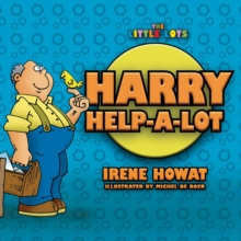 Harry Help a Lot, Paperback / softback Book