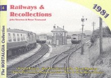 Railways and Recollections : 1981, Paperback Book