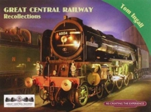 Great Central Railway Recollections, Paperback / softback Book