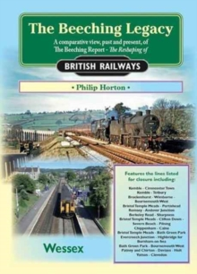 The Beeching Legacy : Wessex v. 2, Paperback Book