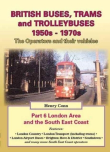 British Buses and Trolleybuses 1950s-1970s : London v. 6, Paperback / softback Book