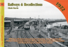 Railways and Recollections : 1969, Paperback Book